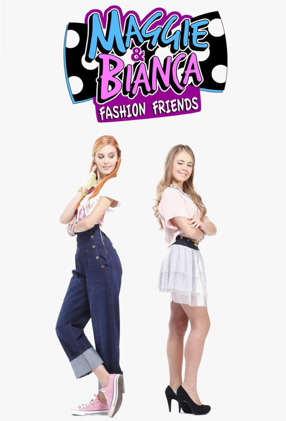 Maggie & Bianca: Fashion Friends